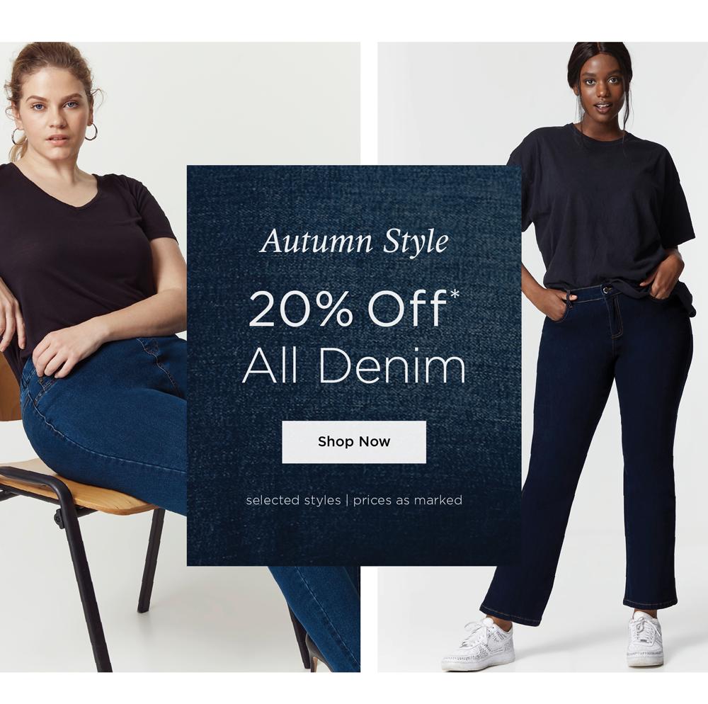Autumn Styles - 20% Off* All Denim