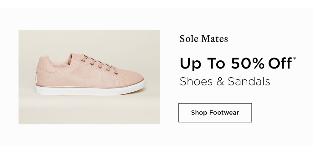 Up To 50% off* Shoes - Prices As Marked